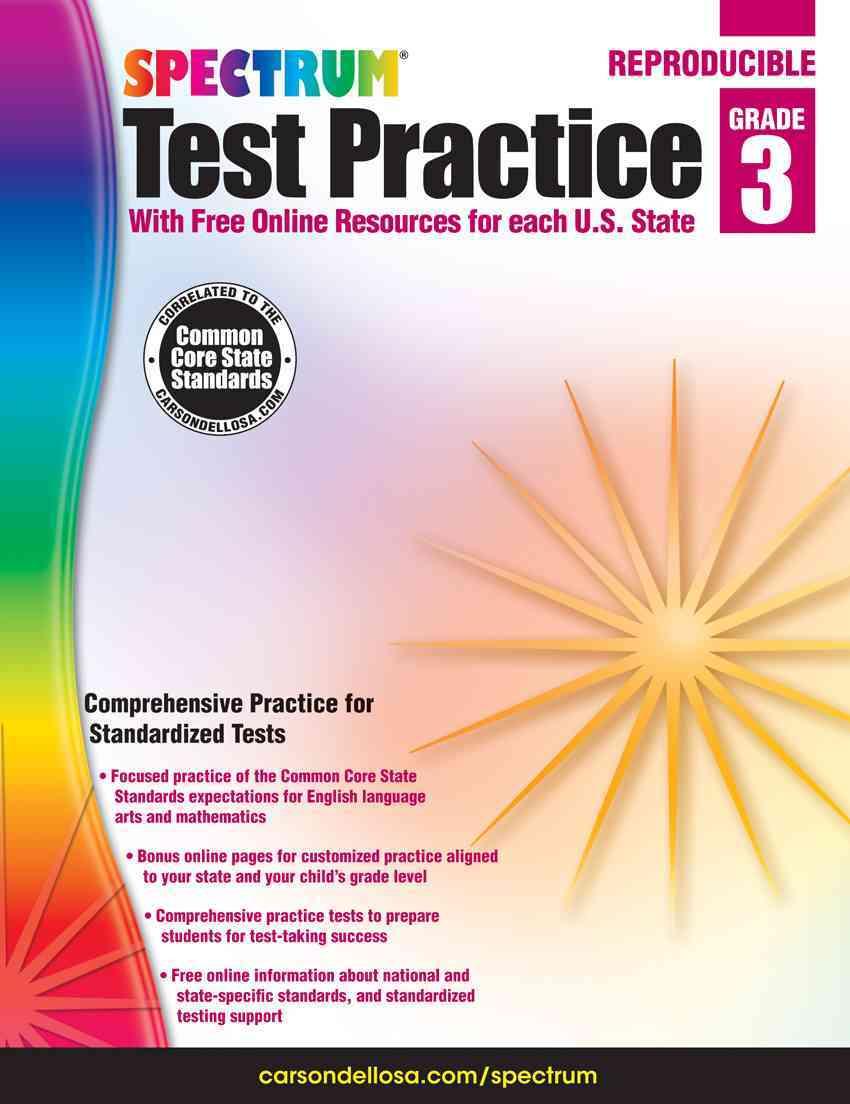 Test Practice, Grade 3 By Spectrum (COR)/ Carson-Dellosa Publishing Company, Inc. (COR)
